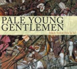Kettle Drum (I Left A Note) - Pale Young Gentlemen