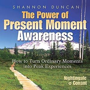 The Power of Present Moment Awareness Speech
