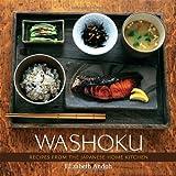 "Washoku: Recipes from the Japanese Home Kitchenvon ""Elizabeth Andoh"""