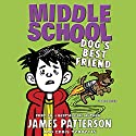 Middle School: Dog's Best Friend Audiobook by James Patterson Narrated by Bryan Kennedy