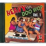 Heavy on Doo Wop, Volume 1: Songs You Never Heard