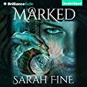 Marked: Servants of Fate, Book 1 (       UNABRIDGED) by Sarah Fine Narrated by Emily Foster