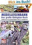 Modelleisenbahn - Das gro�e Gleisplan...