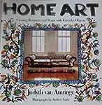Home Art: Creating Romance and Magic...