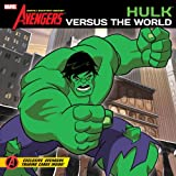 Brandon Auman Hulk Versus the World (Avengers: Earth's Mightiest Heroes, the Marvel Comics)