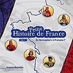 Petite histoire de France, vol. 1 (De...