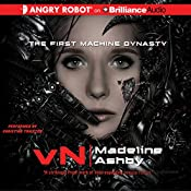 vN: The First Machine Dynasty | Madeline Ashby