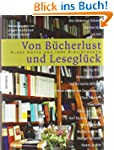 Von B�cherlust und Lesegl�ck: Kluge K...
