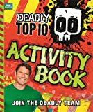 Steve Backshall Deadly Top Ten Activity Book