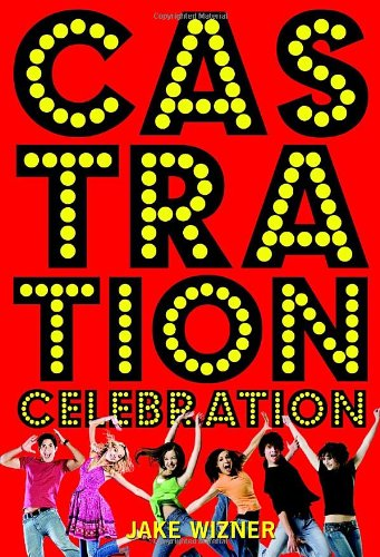 Cover of Castration Celebration