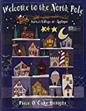 img - for Welcome to the North Pole: Santa's Village in Applique book / textbook / text book