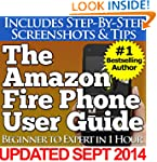 The Amazon Fire Phone User Guide (Beg...