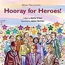 Hooray for Heroes!