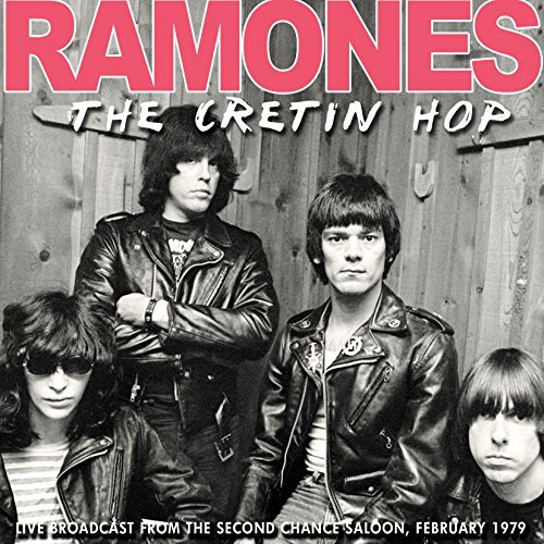The Cretin Hop by The Ramones
