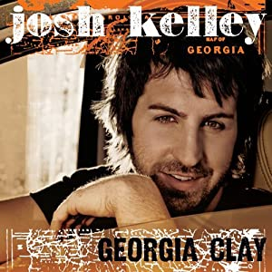Josh Kelley – Georgia Clay