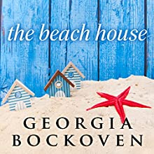 The Beach House: Beach House, Book 1 (       UNABRIDGED) by Georgia Bockoven Narrated by Joell A. Jacob