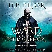 Ward of the Philosopher: Shader: Origins | D. P. Prior