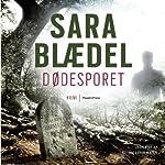 Dødesporet [Dead Track] | Sara Blædel