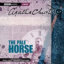 The Pale Horse (Dramatised) Radio/TV Program by Agatha Christie Narrated by  uncredited