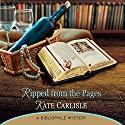 Ripped from the Pages: A Bibliophile Mystery (       UNABRIDGED) by Kate Carlisle Narrated by Susie Berneis