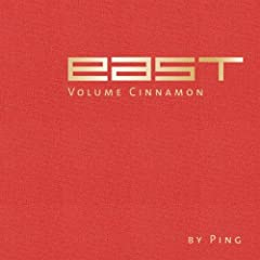 East-Volume Cinnamon by Ping