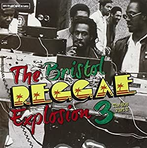 The Bristol Reggae Explosion 3 - 80s Part 2