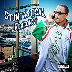 Stuntastical Reasons [Explicit]