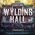 Wylding Hall (       UNABRIDGED) by Elizabeth Hand Narrated by Jennifer Woodward, John Telfer, Dan Morgan, Emma Fenney, Simon Victor, Kris Dyer, various narrators