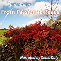 From Passion to Peace Audiobook by James Allen Narrated by Denis Daly