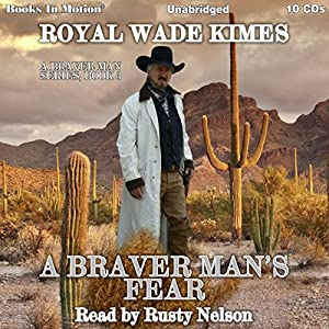 A Braver Man's Fear Audiobook