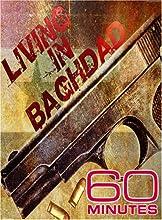 60 Minutes - Living in Baghdad