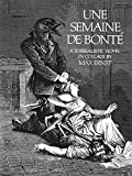 img - for Une Semaine De Bonte: A Surrealistic Novel in Collage book / textbook / text book