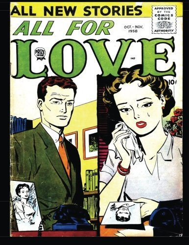 All For Love Vol. 2 #4: Golden Age Romance Comic