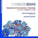 Carlos Seixas: Harpsichord Concertos...