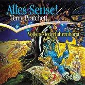 Alles Sense: Ein Scheibenwelt-Roman | [Terry Pratchett]
