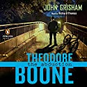 Theodore Boone: The Abduction Audiobook by John Grisham Narrated by Richard Thomas
