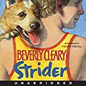 Strider (       UNABRIDGED) by Beverly Cleary Narrated by Pedro Pascal