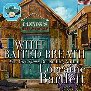 With Baited Breath Audiobook