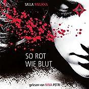 So rot wie Blut (Lumikki 1) | Salla Simukka