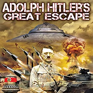 Adolph Hitler's Great Escape Radio/TV Program
