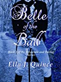 Belle of the Ball (Desperate and Daring Book 2)