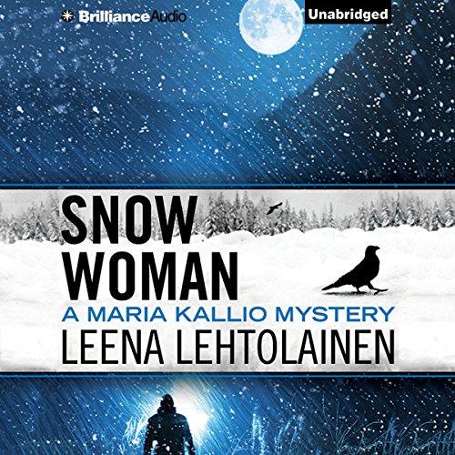 Snow Woman: Maria Kallio, Book 4