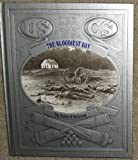 img - for The Bloodiest Day: The Battle of Antietam (Civil War) book / textbook / text book