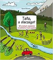 Tato a dlaczego: Mikoluszko Wojciech: 9788370738129: Amazon.com: Books