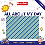 Fisher-Price Laugh, Smile and Learn - All About My Day: Baby's first scrapbook