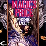 Magic's Price: The Last Herald Mage, Book 3 (       UNABRIDGED) by Mercedes Lackey Narrated by Gregory St. John