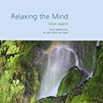 Relaxing the Mind | Brahma Kumaris