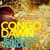 Congo Dawn | [Jeanette Windle]