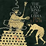 The Last King of Lydia | Tim Leach
