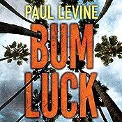 Bum Luck | Paul Levine